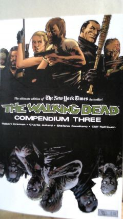 The Walking Dead Compendium Three (3). Robert KIRKMAN