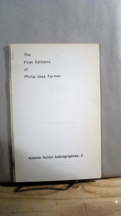 The First Editions of Philip Jose Farmer. Science Fiction Bibliographies - 2. Lawrence J. KNAPP