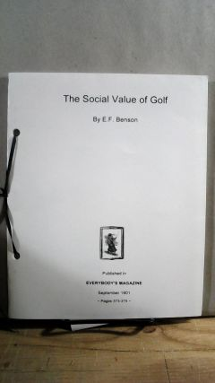 The Social Value of Golf originally published in Everybody's Magazine September 1901 Pages...