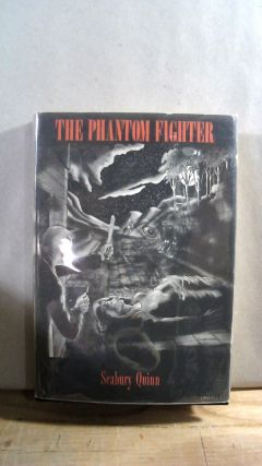 The Phantom Fighter. Seabury QUINN