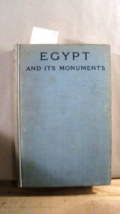 Egypt and Its Monuments: Pharaohs, Fellahs, and Explorers. Amelia B. EDWARDS