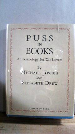 Puss in Books: An Anthology for Cat-Lovers. Michael JOSEPH, DREW, Elizabeth