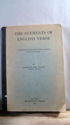 The Elements of English Verse: A Manual and Workbook for Students of Poetry and Verse Writing