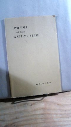 Iwo Jima and Other Wartime Verse. Claton S. RICE