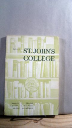 Bulletin of St. John's College In Annapolis and In Santa Fe Vol XVII No. 2 July, 1966 Official...