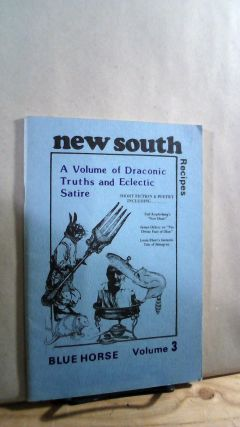 New South Recipes: A Volume of Draconic Truths and Eclectic Satire Vol. 3. Jacqueline BRADLEY,...