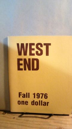 West End A Magazine of Poetry and Politics Vol. 4 No. 2 Fall 1976. John F. CRAWFORD, Gail Darrow...