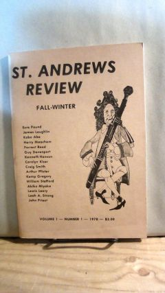 St. Andrews Review: A Twice-Yearly Magazine of the Arts and Humanities Vol. 1 No. 1 Fall and...