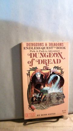 Dungeon of Dread. A Dungeons & Dragons Endless Quest Book. Rose ESTES