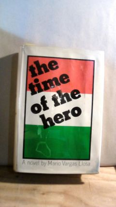 The Time of the Hero. Mario Vargas LLOSA, Lysander KEMP