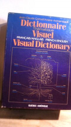 Dictionnaire Thematique Visual Francais/Anglais French/English Visual Dictionary. Jean-Claude...
