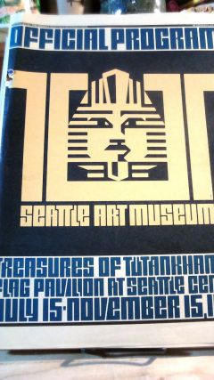 Seattle Art Museum Official Program: Treasures of Tutankhamun July 15-November 15, 1978 Exhibit....