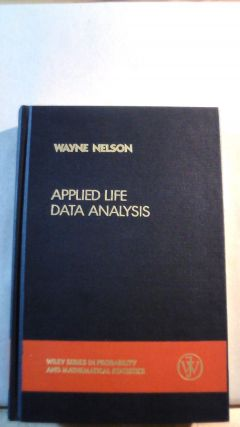 Applied Life Data Analysis. Wayne NELSON
