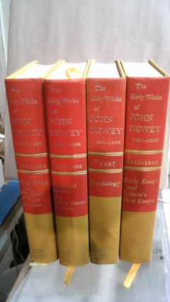 The Early Works of John Dewey Vol. 1 - 4. Four volume set. John DEWEY