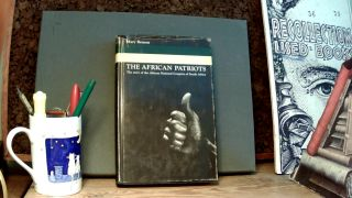 THE AFRICAN PATRIOTS: The Story of the African National Congress of South Africa. Mary BENSON