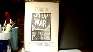 PEACE IS OUR PROFESSION: Poems and Passages of War Protest. Jan BARRY